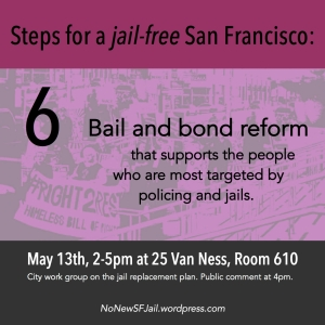 Incorporate bail and bond reform: People of color, poor people, people who are un-housed, trans people, people with physical and invisible disabilities, substance users, and people with mental health needs are targeted by policing and jails. Bail and bond reform must be implemented in a way that counters this structural oppression.