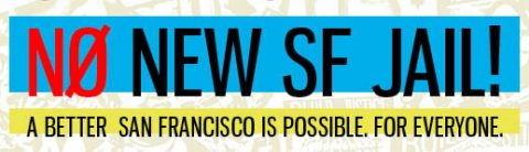 No New SF Jail