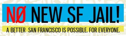 No New SF Jail