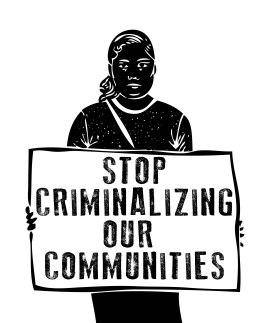 Person1_StopCriminalizingCommunities