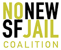No New SF Jails