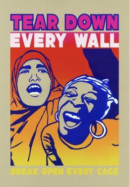 Tear+Down+Every+Wall